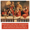 in dulci jubilo (Good Christian Men Rejoice) Renaissance music style for strings, flutes, keys and voice