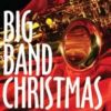 All Is Well Christmas Medley for Big Band