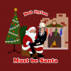 Must Be Santa inspired by Bob Dylan arranged for TTBB men, band and strings