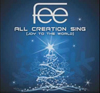 All Creation Sing (Joy to the World) Steve Fee Sean Condrey full srings, rhythm